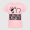 High-Five In The Face With A Chair T-Shirts - Women's T-Shirt