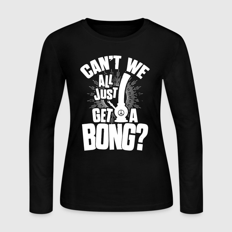 Bong Shirt - Women's Long Sleeve Jersey T-Shirt