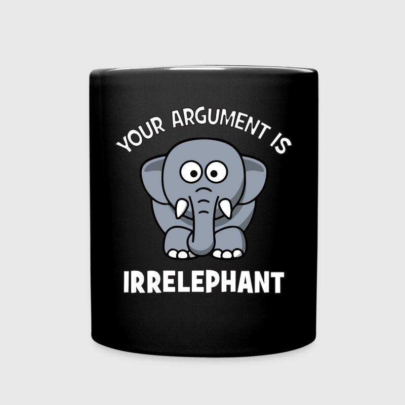 Your Argument Is Irrelephant Mugs & Drinkware - Full Color Mug