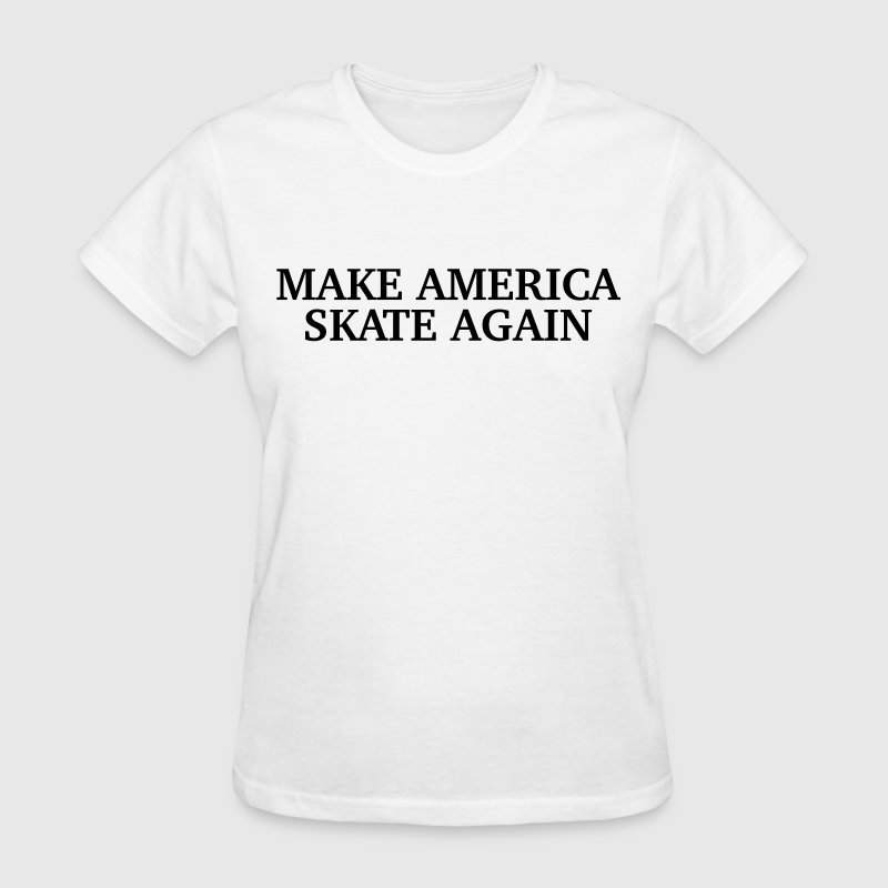 Make America Skate Again T-Shirt | Spreadshirt