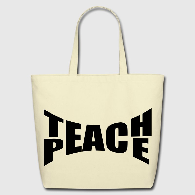 Teach Peace Bags & backpacks - Eco-Friendly Cotton Tote