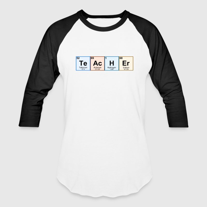 Periodic Table Chemistry Teacher - Baseball T-Shirt