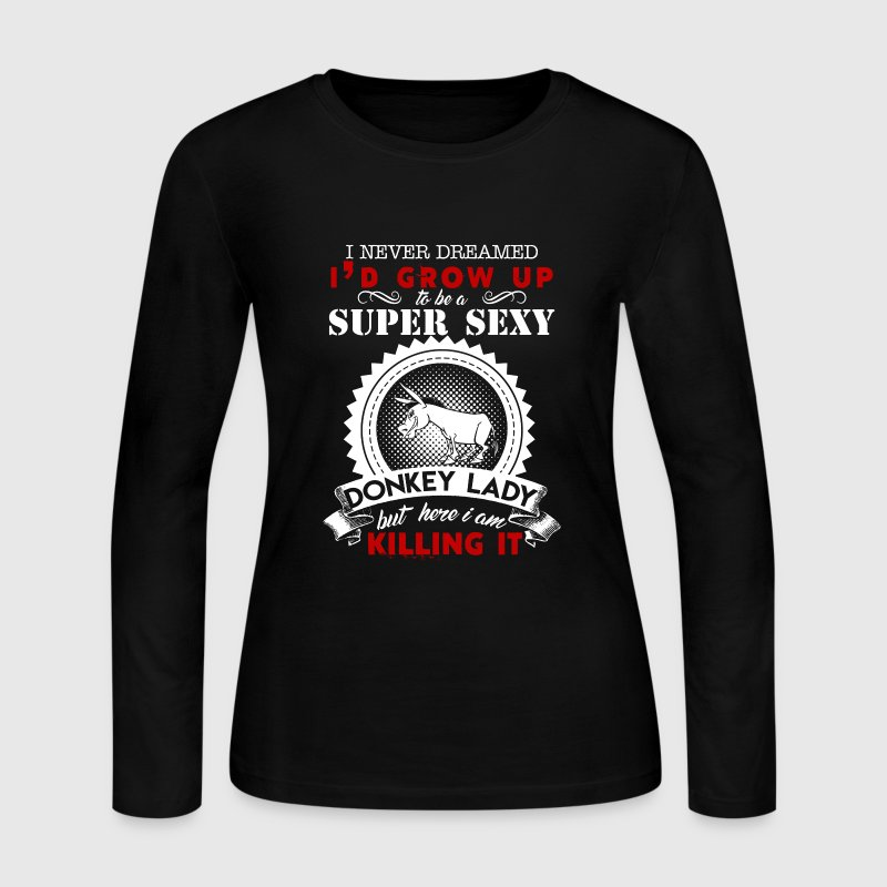 Super Sexy Donkey Lady - Women's Long Sleeve Jersey T-Shirt