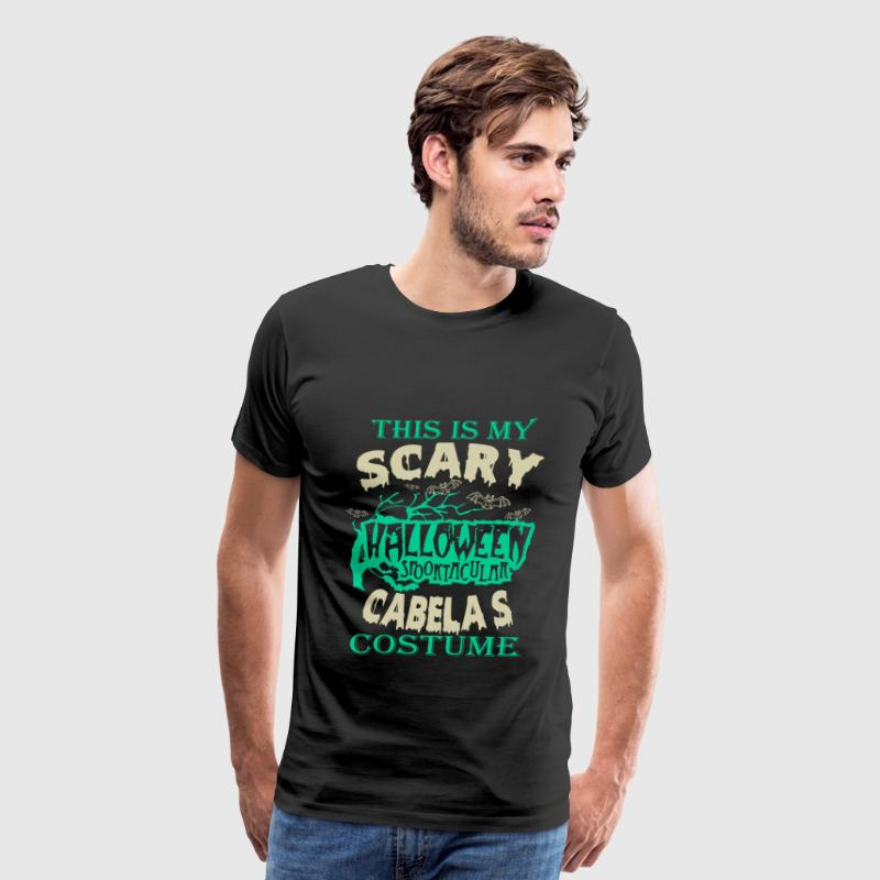 Cabelas - This is my scary halloween costume tee - Men's Premium T-Shirt