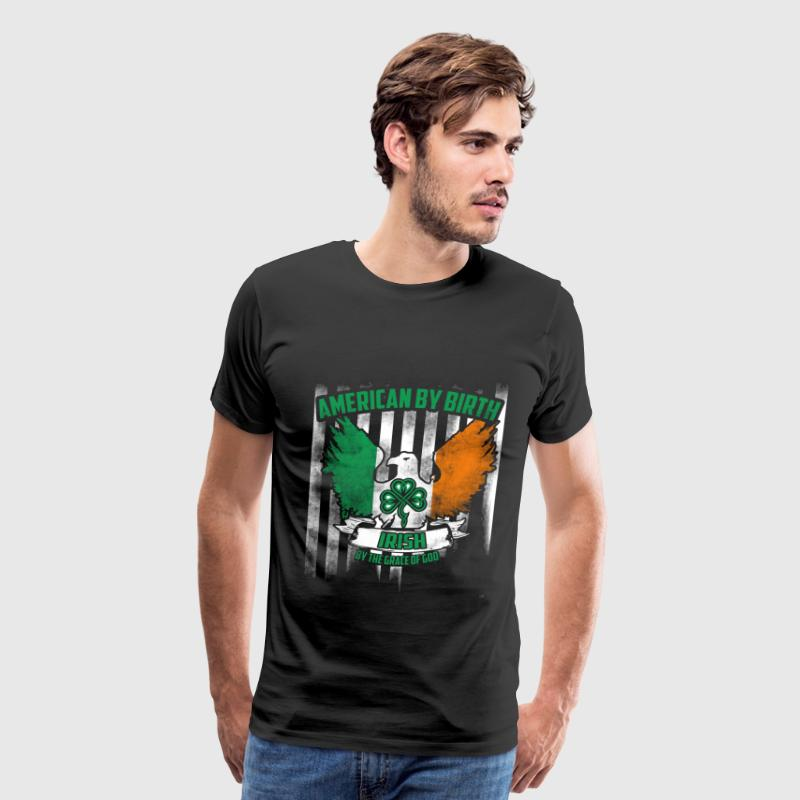 American - American by birth Irish by the grace - Men's Premium T-Shirt