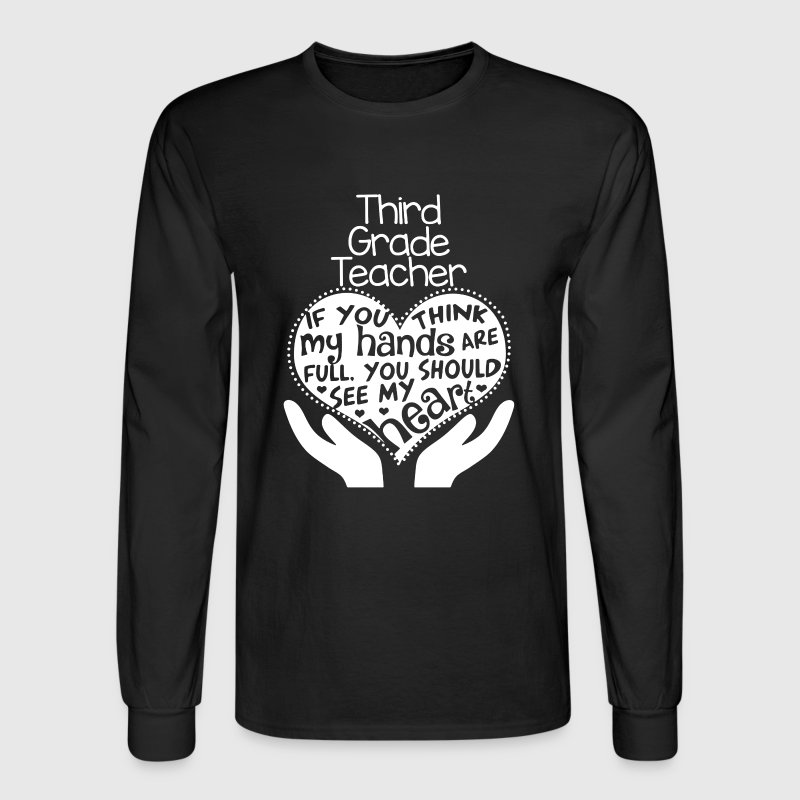 3rd Grade Teacher Shirts - Men's Long Sleeve T-Shirt