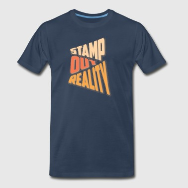Stamp out Reality Sportswear - Men's Premium T-Shirt