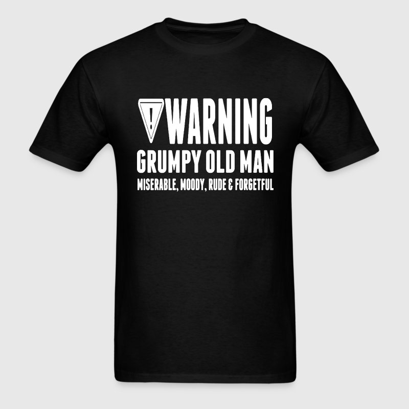 Warning Grumpy  - Men's T-Shirt