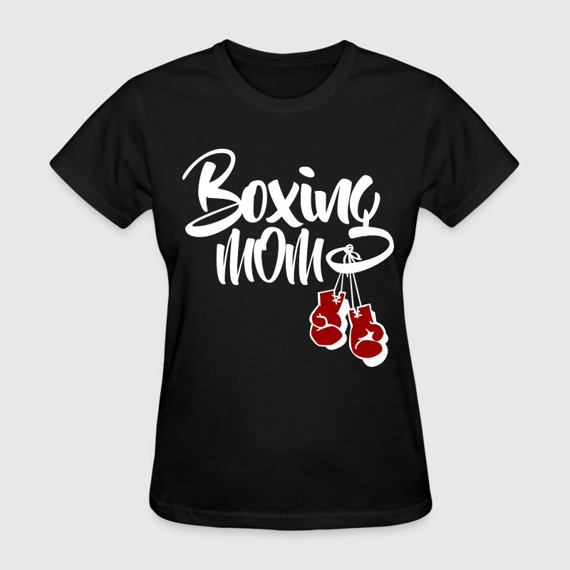 Boxing Mom T-Shirts - Women's T-Shirt