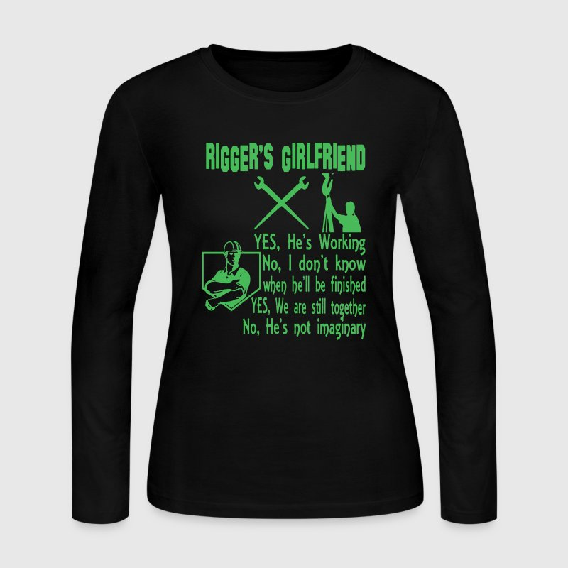 Rigger's Girlfriend Shirt - Women's Long Sleeve Jersey T-Shirt