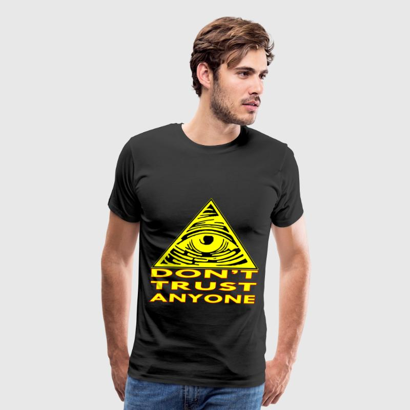 All Seeing Eye Don't Trust Anyone  - Men's Premium T-Shirt