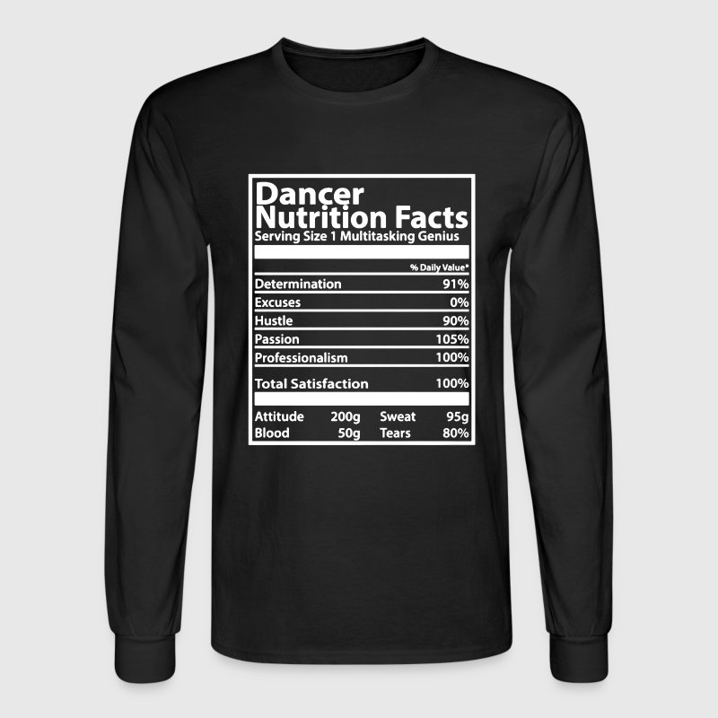 Dancer Nutrition Facts - Men's Long Sleeve T-Shirt