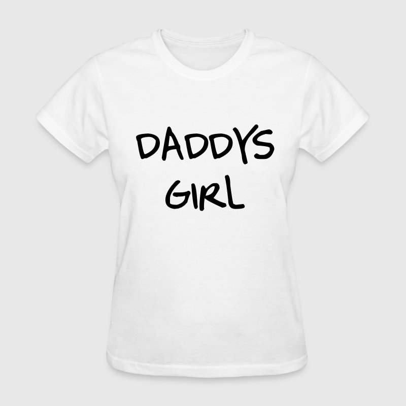 Daddys girl T-Shirts - Women's T-Shirt