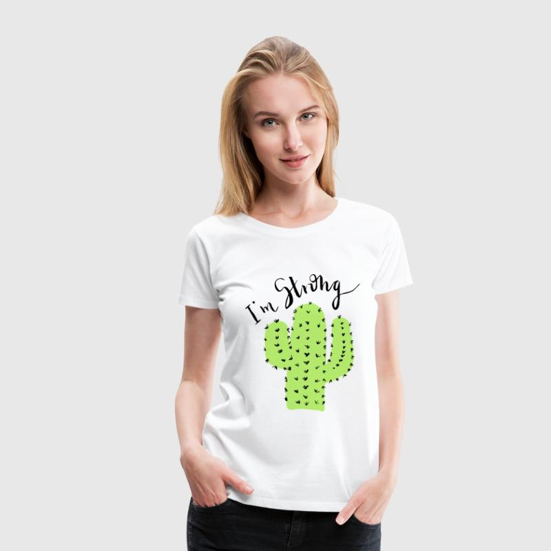Cactus - I'm strong - Women's Premium T-Shirt