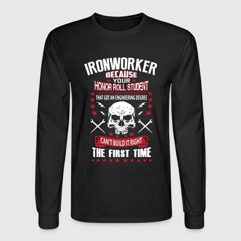 I'm An Ironworker - Men's Long Sleeve T-Shirt