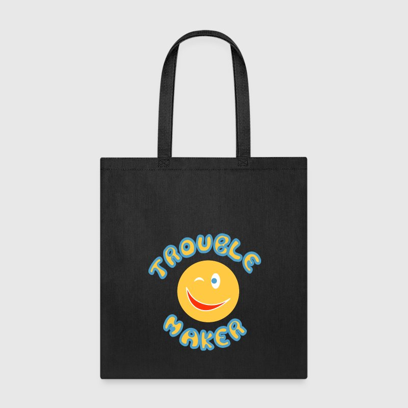 Trouble maker Bags & backpacks - Tote Bag