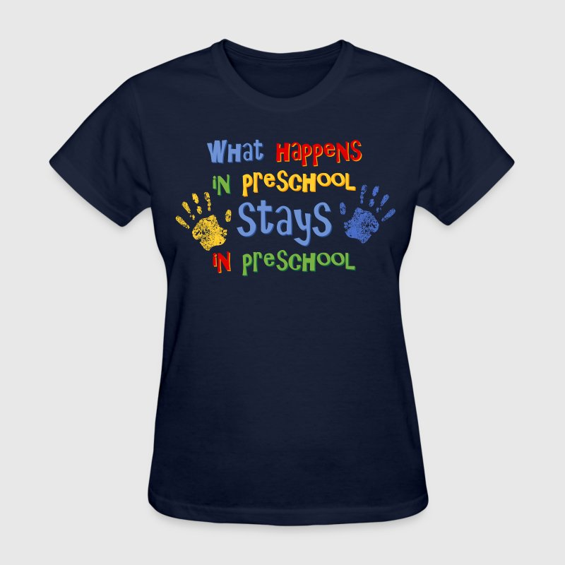 Stays In Preschool T-Shirts - Women's T-Shirt