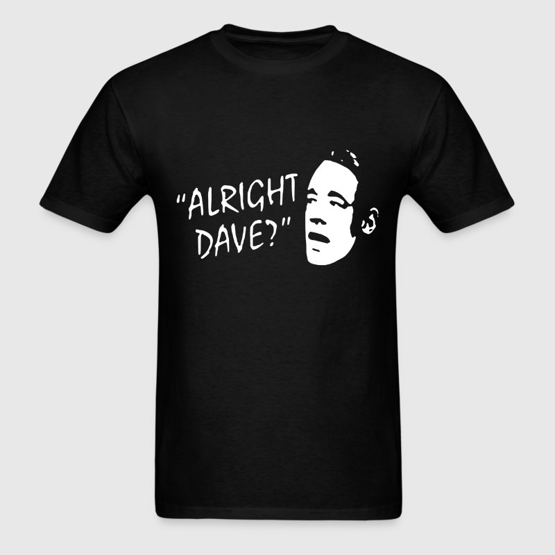 ALLRIGHT DAVE FUNNY STENCIL MENS T SHIRT - Men's T-Shirt