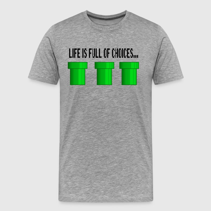Life Is Full Of Choices - Men's Premium T-Shirt
