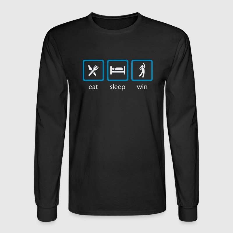 eat-sleep-win Long Sleeve Shirts - Men's Long Sleeve T-Shirt