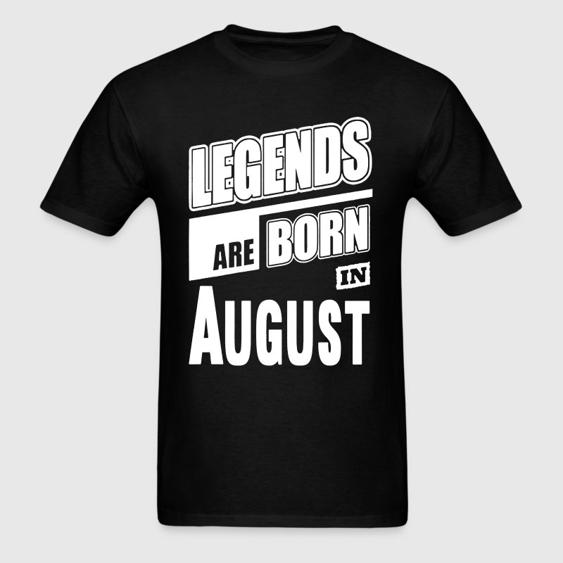 Legends Born In August - Men's T-Shirt