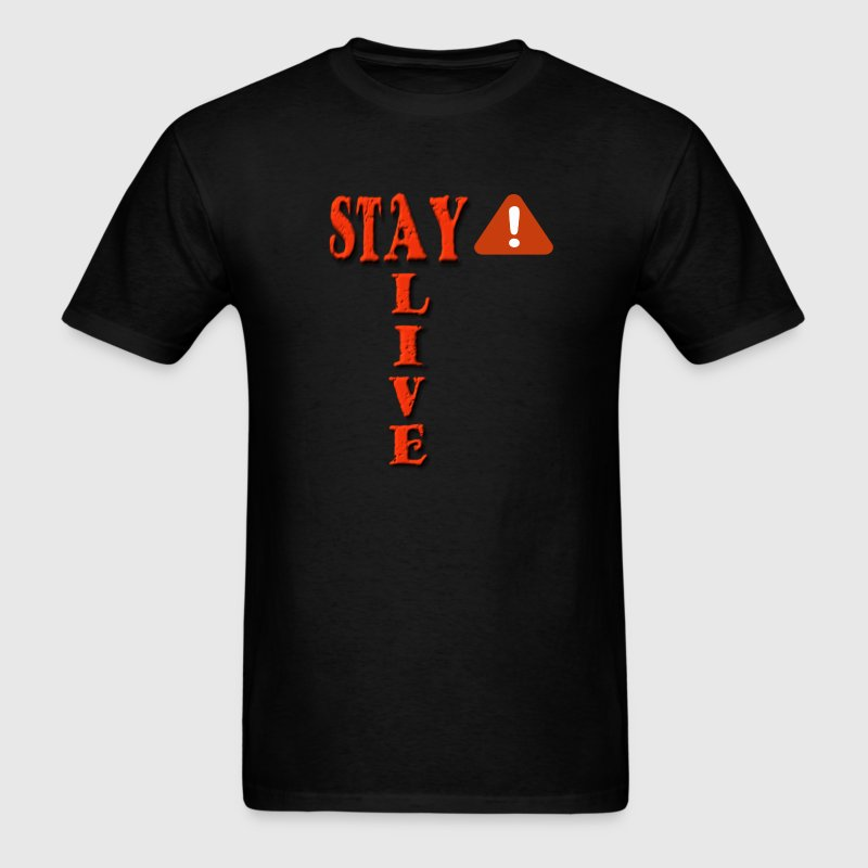 Stay Alert Stay Alive - Men's T-Shirt