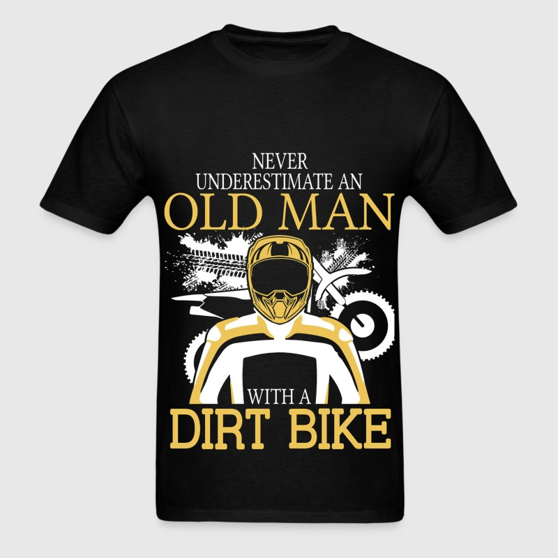 Never Underestimate An Old Man With A Dirt Bike T-Shirts - Men's T-Shirt