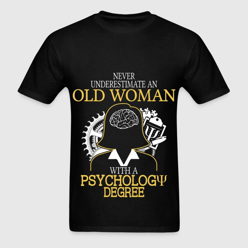 Never Underestimate Old Woman Psychology Degree T-Shirts - Men's T-Shirt