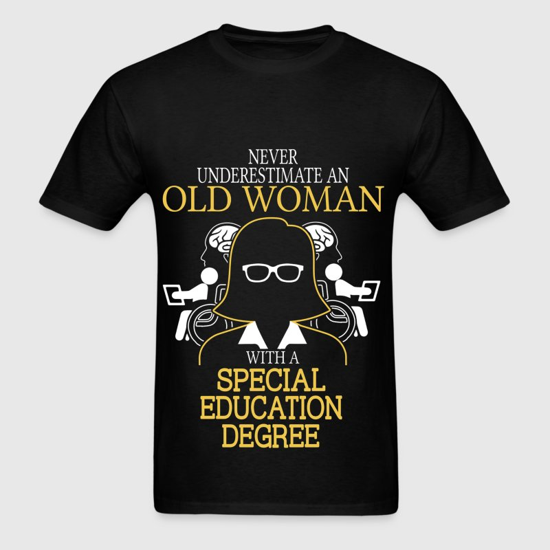 Never underestimate old woman special education t shirt for T shirt design for education