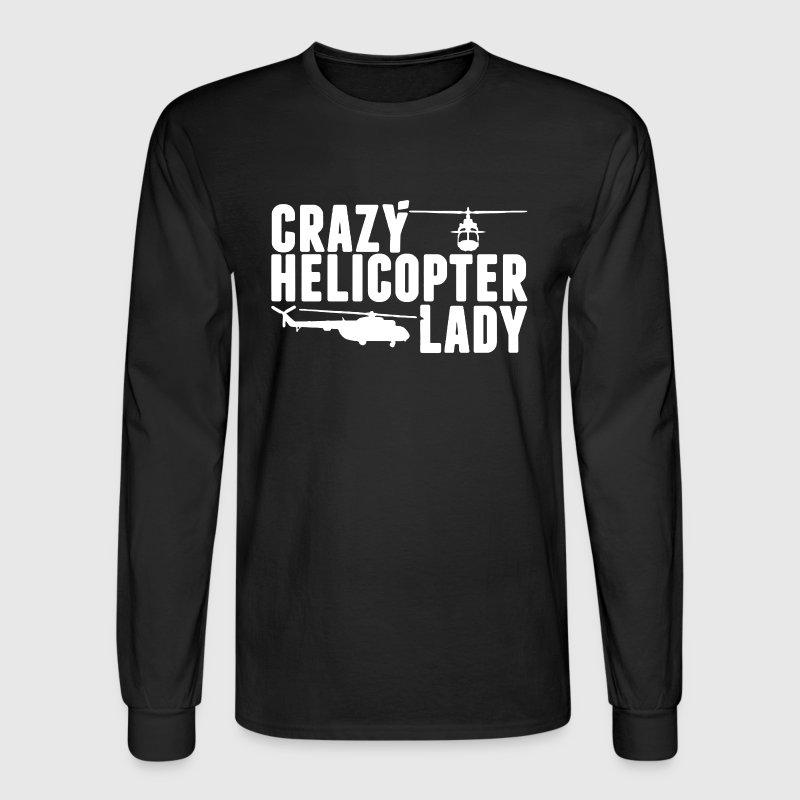 Crazy Helicopter Lady - Men's Long Sleeve T-Shirt