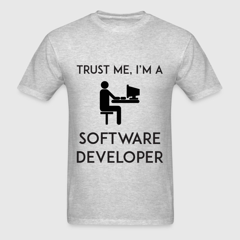 Trust Me I'm a Software Developer T-Shirts - Men's T-Shirt