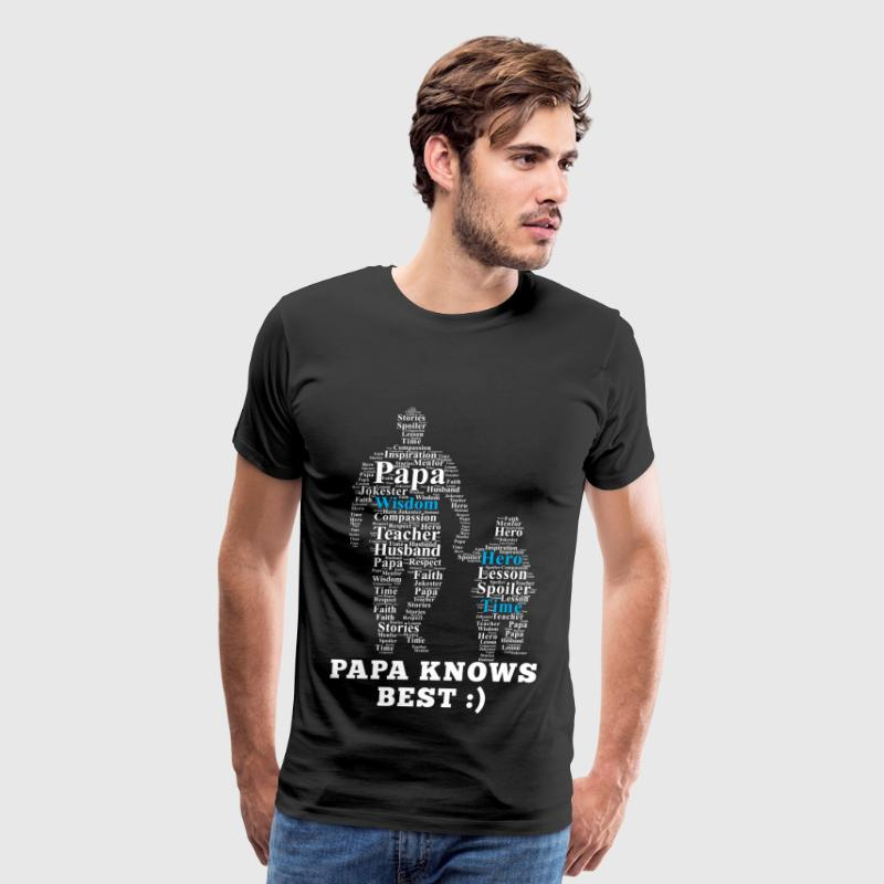 Papa - Papa knows best Fathers Day - Men's Premium T-Shirt