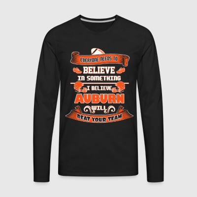 Auburn - I believe Auburn will beat your team tee - Men's Premium Long Sleeve T-Shirt