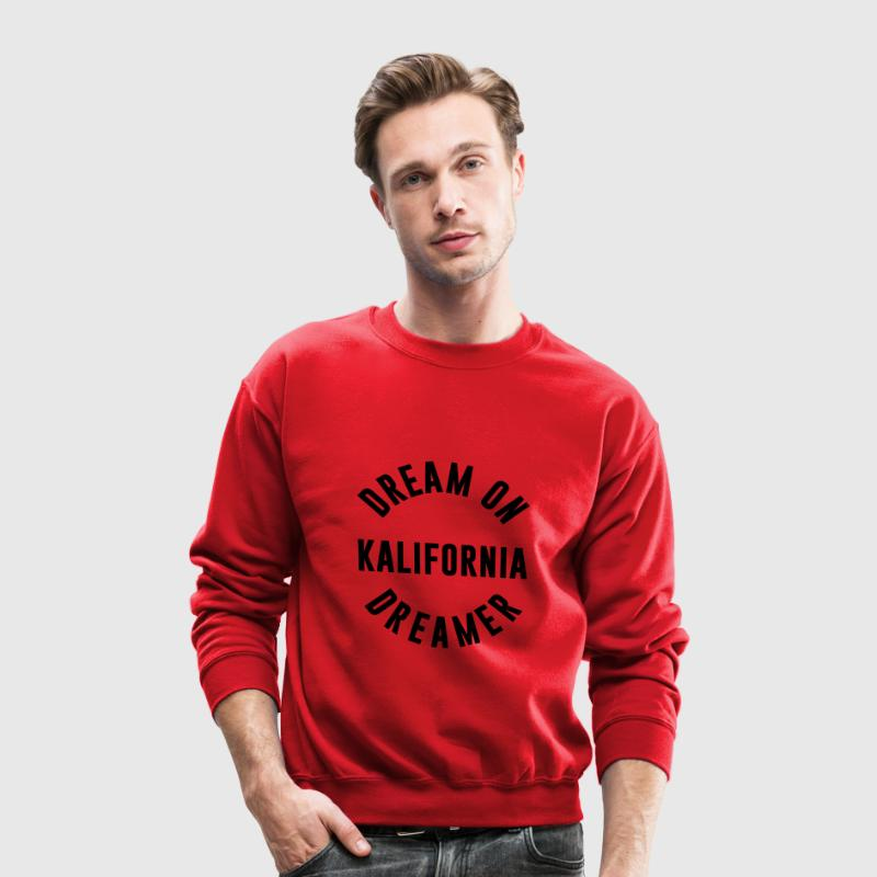 dream on kalifornia dreamer - Crewneck Sweatshirt