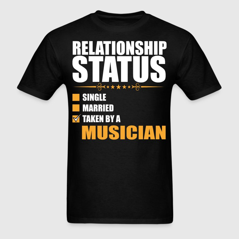 Relationship Status Single Married Musician T-Shir - Men's T-Shirt