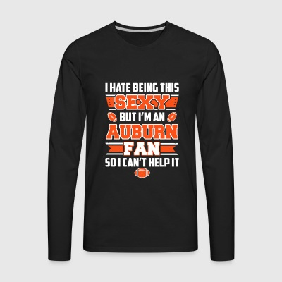 Auburn fan - I'm a sexy Auburn fan awesome t - shi - Men's Premium Long Sleeve T-Shirt