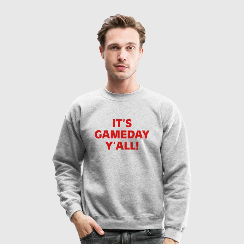 It's Gameday Y'all Long Sleeve Shirts - Crewneck Sweatshirt