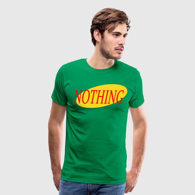 Seinfeld Nothing T-Shirts - Men's Premium T-Shirt