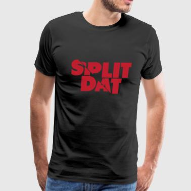 Split Dat T-Shirts - Men's Premium T-Shirt
