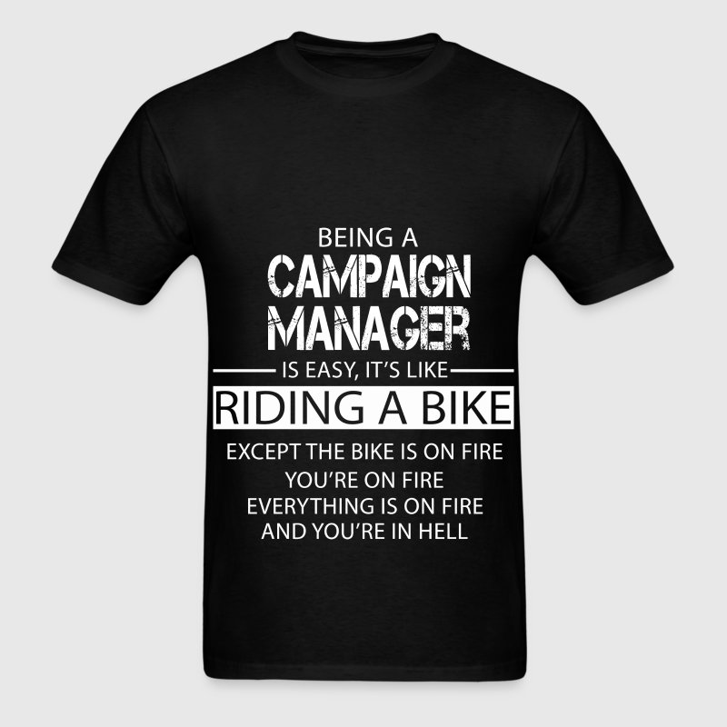 Campaign Manager T-Shirts - Men's T-Shirt