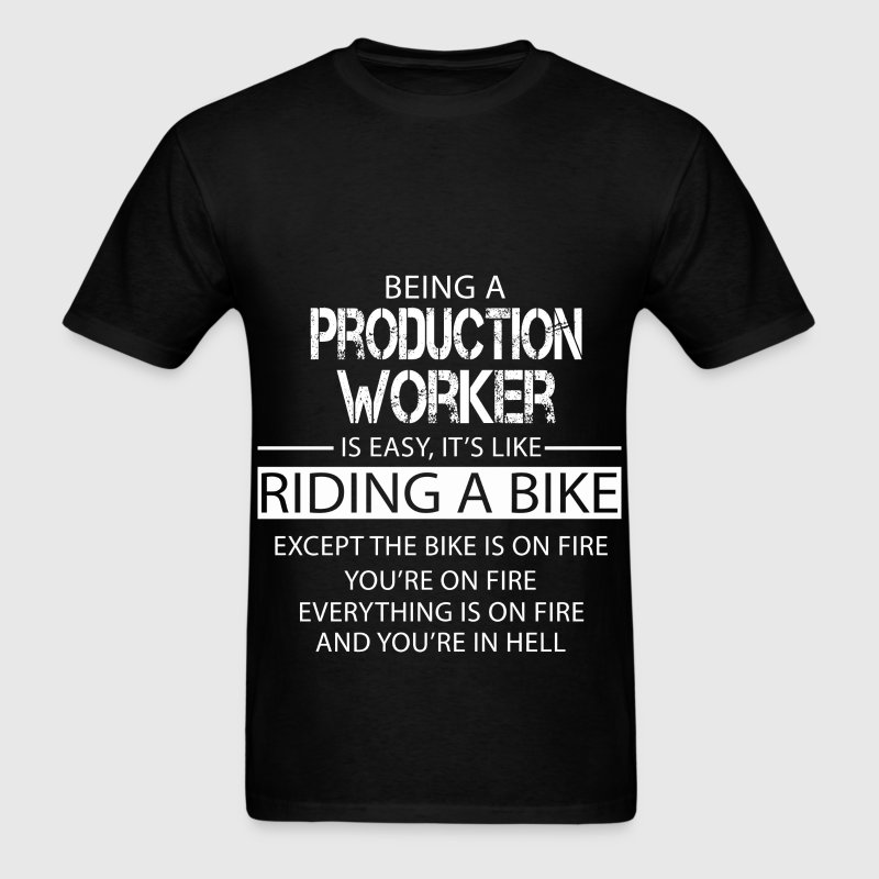 Production Worker T-Shirts - Men's T-Shirt