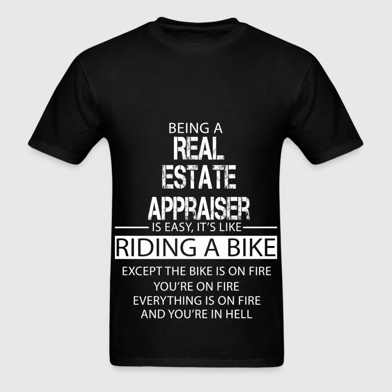 Real Estate Appraiser T-Shirts - Men's T-Shirt