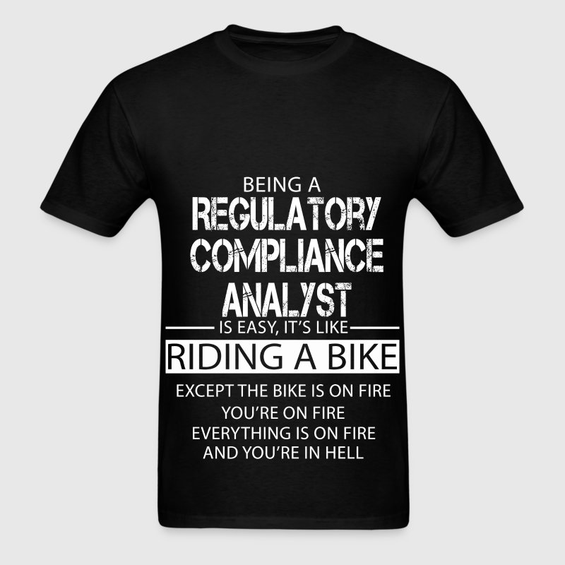 Regulatory Compliance Analyst T-Shirts - Men's T-Shirt