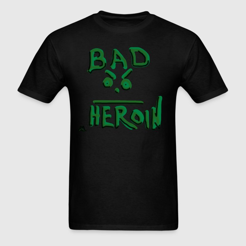 Bad Heroin - Men's T-Shirt