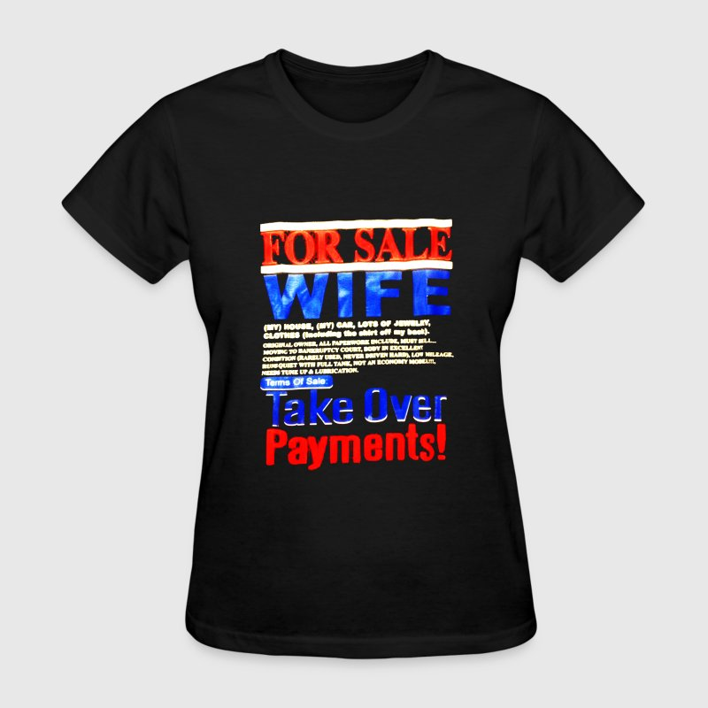 For Sale Wife - Women's T-Shirt