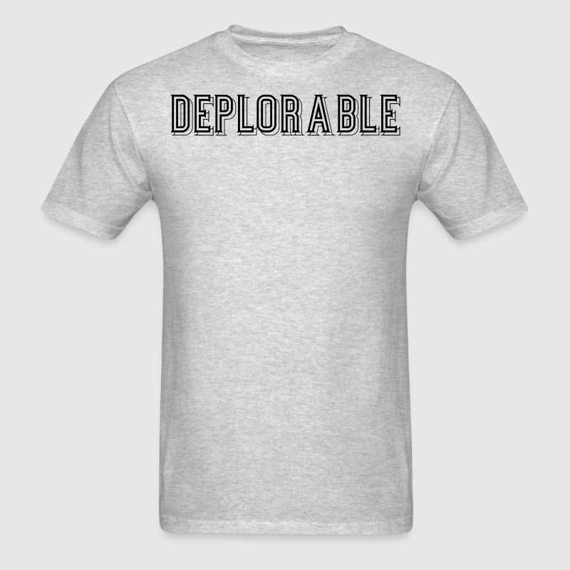 Deplorable t shirt spreadshirt for Be creative or die shirt