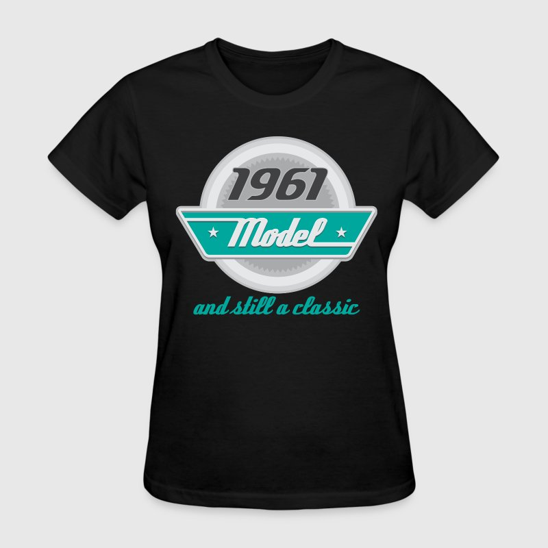 1961 Birth Year Birthday T-Shirts - Women's T-Shirt