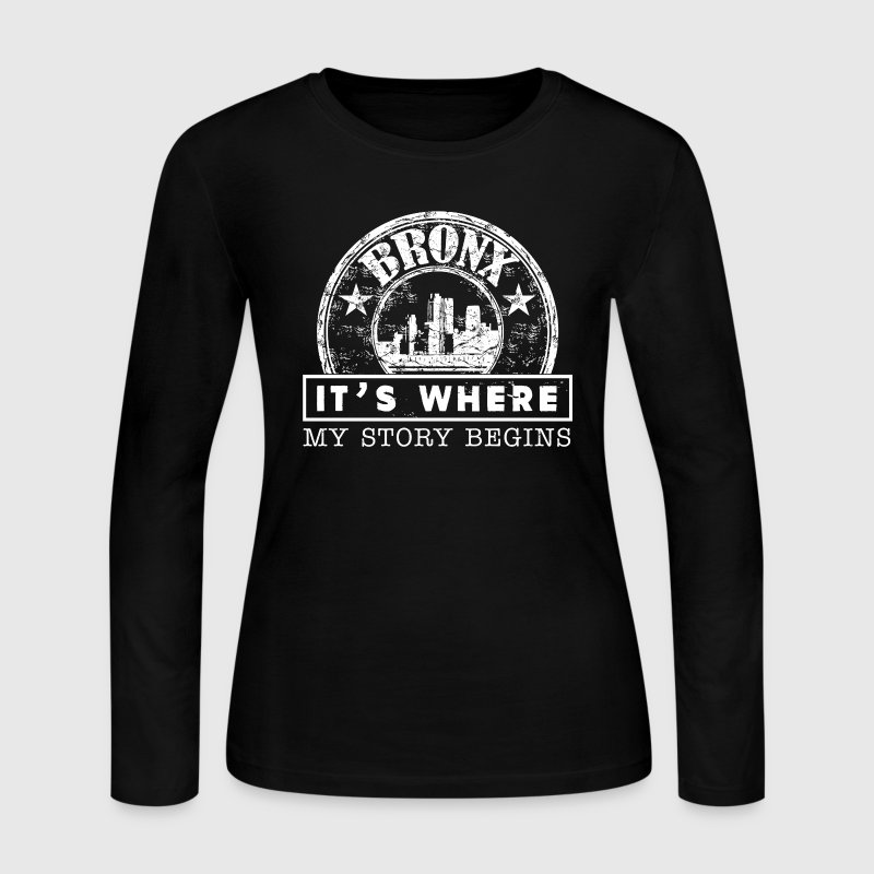 Bronx It's Where My Story Begins - Women's Long Sleeve Jersey T-Shirt