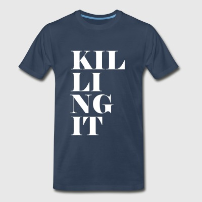 KILLING IT Sportswear - Men's Premium T-Shirt