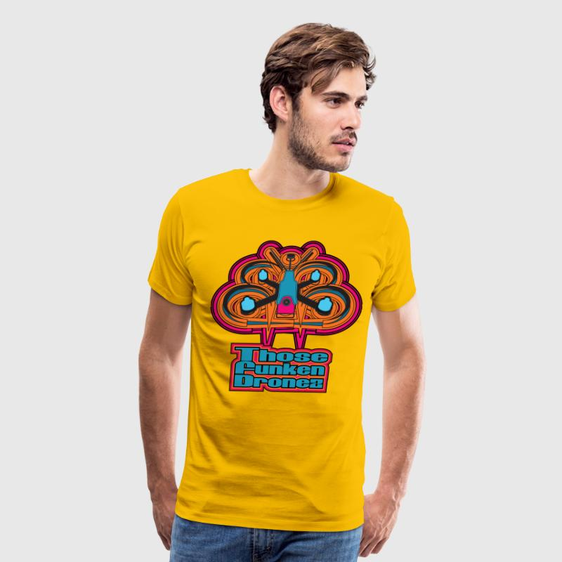Those Funken Dronez - Screaming YELLOW Zonkers - Men's Premium T-Shirt